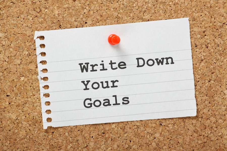 Write your goals on paper