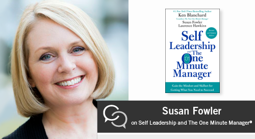 Susan Fowler on Self Leadership and The One Minute Manager